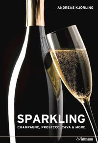 Sparkling: Champagne, Prosecco, Cava and More