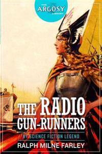 The Radio Gun-Runners