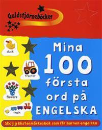 Mina 100 första ord på engelska : engelsk-svensk klistermärkesbok