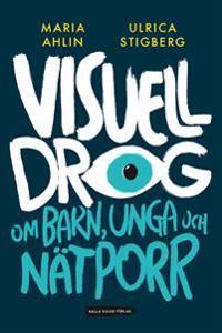 Visuell drog