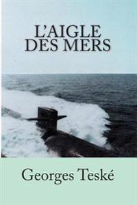 L'Aigle Des Mers