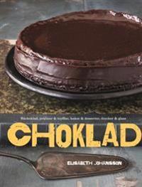 Choklad : råchoklad, praliner & tryfflar, kakor & desserter, drycker & glass