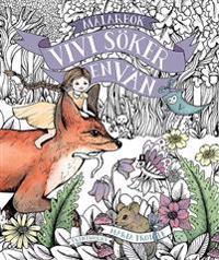 Vivi söker en vän : målarbok