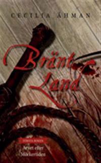 Bränt Land: Arvet efter Mörkertiden