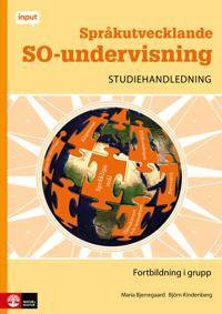 Språkutvecklande SO-undervisning Studiehandledning - Fortbildning i grupp :