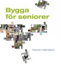 Bygga för seniorer