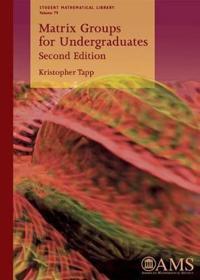 Matrix Groups for Undergraduates