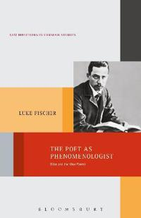 The Poet as Phenomenologist