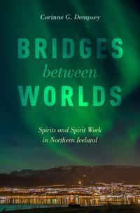 Bridges Between Worlds