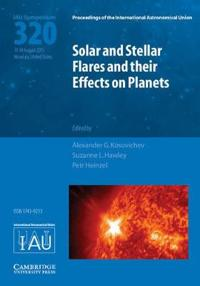 Solar and Stellar Flares and Their Effects on Planets