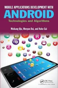 Mobile Applications Development with Android: Technologies and Algorithms