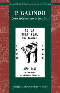 P. Galindo: Obras (In)Completas de Jos Daz