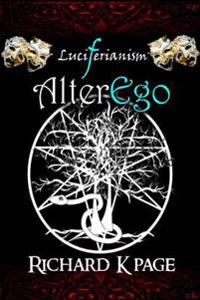 Luciferianism: Alterego