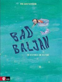 Badbaljan : En historia om allting