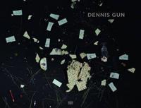 Dennis Gun