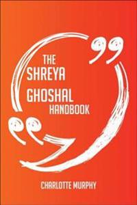 Shreya Ghoshal Handbook - Everything You Need To Know About Shreya Ghoshal