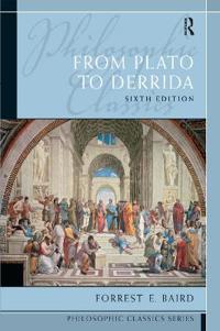 Philosophic Classics: From Plato to Derrida