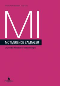 MI - motiverende samtaler; en praktisk håndbok for eldreomsorgen