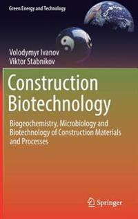Construction Biotechnology