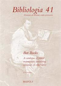 Bat Books: A Catalogue of Folded Manuscripts Containing Almanacs or Other Texts