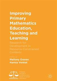 Improving Primary Mathematics Education, Teaching and Learning