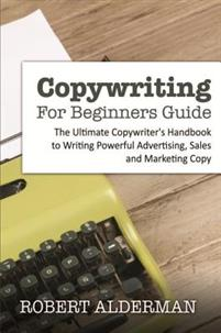 Copywriting For Beginners Guide