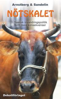 Nötskalet: Svensk invandringspolitik och dess konsekvenser
