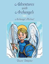 Adventures with Archangels