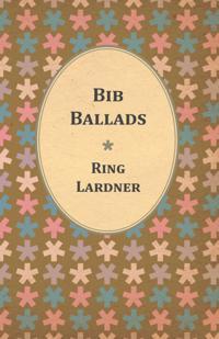 Bib Ballads