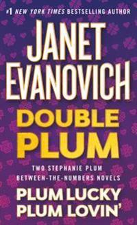 Double Plum: Plum Lucky and Plum Lovin'