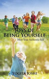Joys of Being Yourself