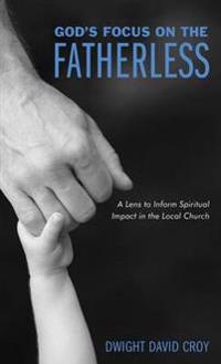 God's Focus on the Fatherless