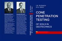 Cone Penetration Testing of Soils in Geotechnics