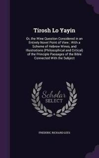 Tirosh Lo Yayin