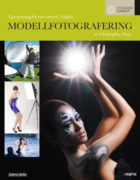 Modellfotografering : ljussättning för rätt uttryck i bilden