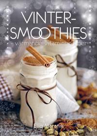 Vinter-Smoothies värmande vitaminbomber