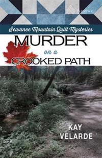 Murder on a Crooked Path