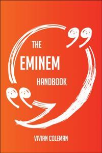 Eminem Handbook - Everything You Need To Know About Eminem