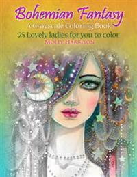 Bohemian Fantasy: A Grayscale Coloring Book