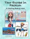 Tour Europe in Fashion: A Coloring Book & More!
