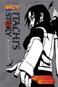 Naruto: Itachi's Story