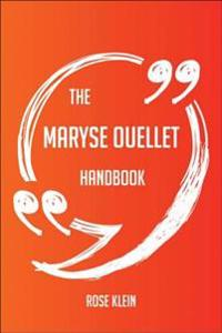 Maryse Ouellet Handbook - Everything You Need To Know About Maryse Ouellet