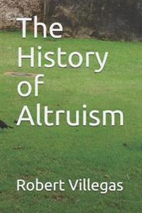 The History of Altruism