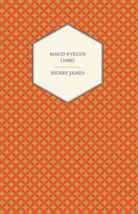 Maud-Evelyn (1900)
