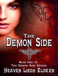 Demon Side - Book One of the Demon Side Series