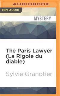The Paris Lawyer (La Rigole Du Diable)