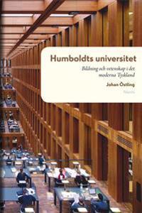 Humboldts universitet : Bildning och vetenskap i det moderna Tyskland