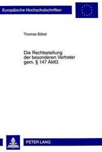 Die Rechtsstellung Der Besonderen Vertreter Gem. 147 Aktg