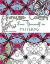 Haphazard Coloring: Lose Yourself in Patterns