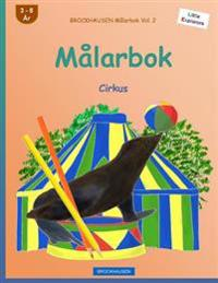 Brockhausen Malarbok Vol. 2 - Malarbok: Cirkus